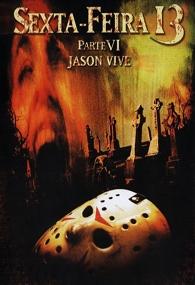 Sexta-Feira 13: Parte 6 - Jason Vive - Poster / Capa / Cartaz - Oficial 2