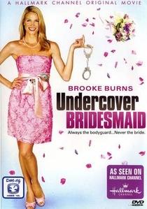 Undercover Bridesmaid - Poster / Capa / Cartaz - Oficial 1