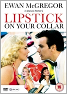 Batom no Colarinho (Lipstick on Your Collar)