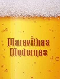 Maravilhas Modernas: Cerveja - Poster / Capa / Cartaz - Oficial 1