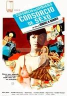 Consórcio de Intrigas (Consórcio de Sexo) (Consórcio de Intrigas)