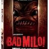O horror, o horror...: Bad Milo - 2013