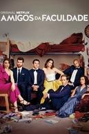 Amigos da Faculdade (2ª Temporada) (Friends From College (Season 2))