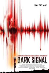 Dark Signal - Poster / Capa / Cartaz - Oficial 2