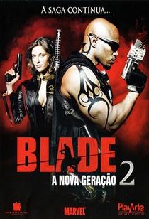 Blade - A Nova Geração 2 - Poster / Capa / Cartaz - Oficial 1