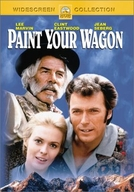 Os Aventureiros do Ouro (Paint Your Wagon)