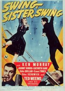 Swing, Sister, Swing - Poster / Capa / Cartaz - Oficial 1