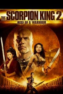 O Escorpião Rei: A Saga de um Guerreiro - Poster / Capa / Cartaz - Oficial 1