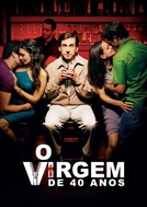 O Virgem de 40 Anos (The 40 Year Old Virgin)