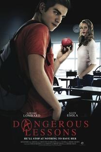 Dangerous Lessons - Poster / Capa / Cartaz - Oficial 1