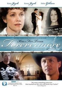 Karla Faye Tucker: Forevermore - Poster / Capa / Cartaz - Oficial 1