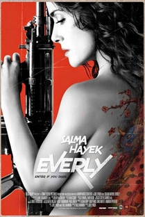 Everly - Implacável e Perigosa - Poster / Capa / Cartaz - Oficial 1