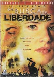Em Busca da Liberdade - Poster / Capa / Cartaz - Oficial 1