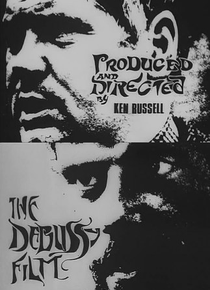 The Debussy Film - Poster / Capa / Cartaz - Oficial 2