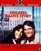 Companheiros - Uma História de Amor (Inmates: A Love Story)