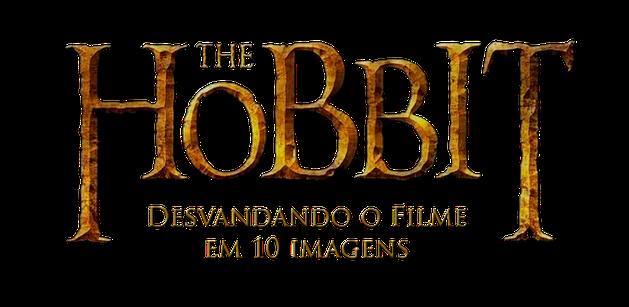 Desvendando o Hobbit em 10 imagens