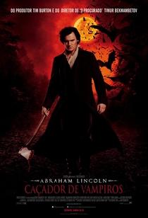 Abraham Lincoln: Caçador de Vampiros - Poster / Capa / Cartaz - Oficial 4