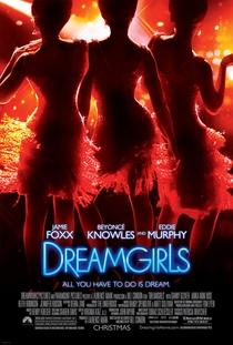 Dreamgirls - Em Busca de um Sonho - Poster / Capa / Cartaz - Oficial 1