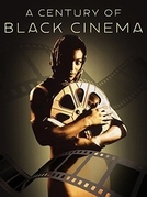 A Century of Black Cinema (A Century of Black Cinema)