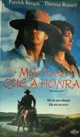 Mais forte que a honra (The Proposition)