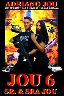 JOU 6 SR. & SRA. JOU - Poster / Capa / Cartaz - Oficial 1