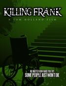 Killing Frank (Killing Frank)