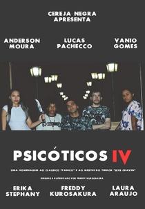 Psicóticos IV - Poster / Capa / Cartaz - Oficial 1