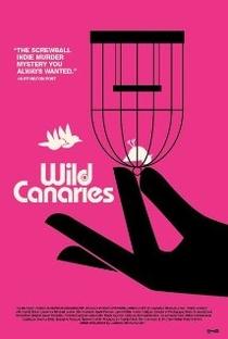 Wild Canaries - Poster / Capa / Cartaz - Oficial 1