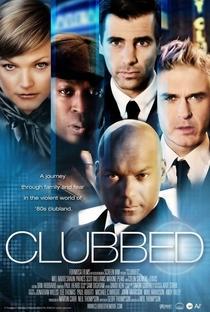 Clubbed - Poster / Capa / Cartaz - Oficial 2