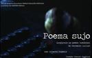 Poema Sujo  (Poema Sujo)