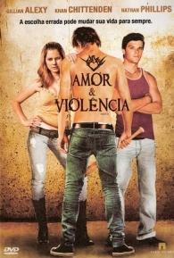 Amor & Violência - Poster / Capa / Cartaz - Oficial 1