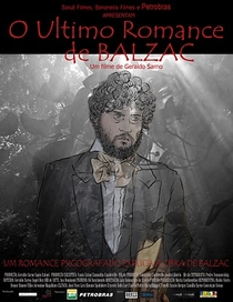 O Último Romance de Balzac - Poster / Capa / Cartaz - Oficial 1