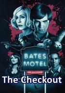 Bates Motel: The Checkout (Bates Motel: The Checkout)