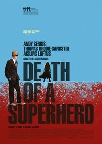 A Morte do Super-Herói - Poster / Capa / Cartaz - Oficial 2