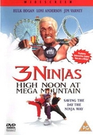 3 Ninjas do Barulho (3 Ninjas: High Noon at Mega Mountain)