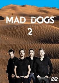 Mad Dogs (2ª Temporada) - Poster / Capa / Cartaz - Oficial 2