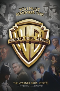 You Must Remember This: A História da Warner Bros. - Poster / Capa / Cartaz - Oficial 1