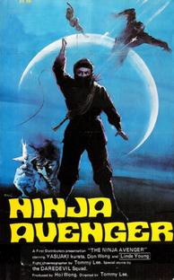 The Ninja Avenger - Poster / Capa / Cartaz - Oficial 1