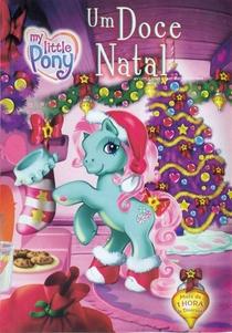 Meu Pequeno Pônei - Um Doce Natal - Poster / Capa / Cartaz - Oficial 1