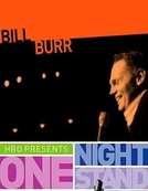 One Night Stand: Bill Burr (One Night Stand: Bill Burr)