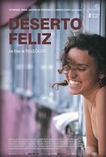 Deserto Feliz - Poster / Capa / Cartaz - Oficial 1