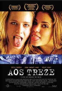 Aos Treze - Poster / Capa / Cartaz - Oficial 1