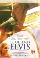 O Último Elvis (El Ultimo Elvis)