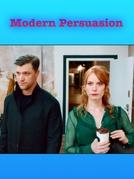 Modern Persuasion (Modern Persuasion)