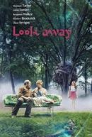 Look Away (Look Away)