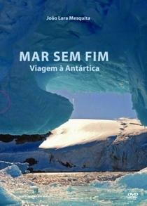 Mar sem fim: Viagem à Antártica (1º temporada) - Poster / Capa / Cartaz - Oficial 1