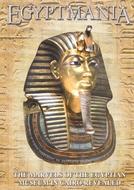 Egitomania - O Fascinante Mundo Egípcio (Egypt Mania)