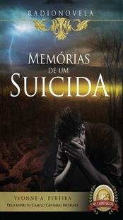 Memórias de um Suicida - Yvonne A. Pereira (Radionovela) - Poster / Capa / Cartaz - Oficial 1