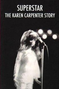 Superstar: The Karen Carpenter Story  - Poster / Capa / Cartaz - Oficial 1