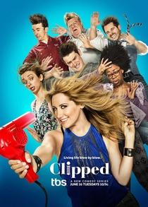 Clipped (1ª Temporada) - Poster / Capa / Cartaz - Oficial 1